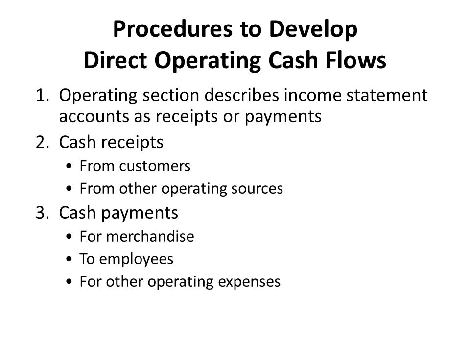 Procedures to Develop Direct Operating Cash Flows