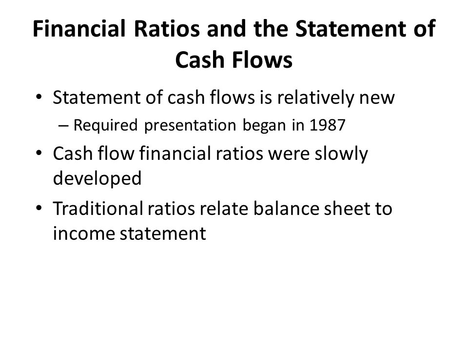Financial Ratios and the Statement of Cash Flows