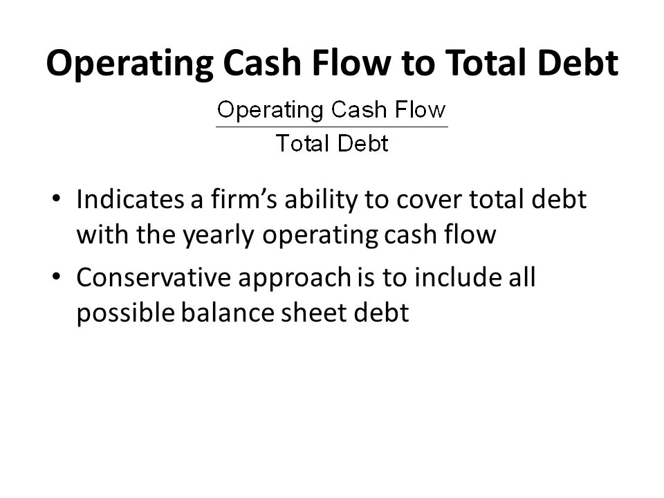 Operating Cash Flow to Total Debt