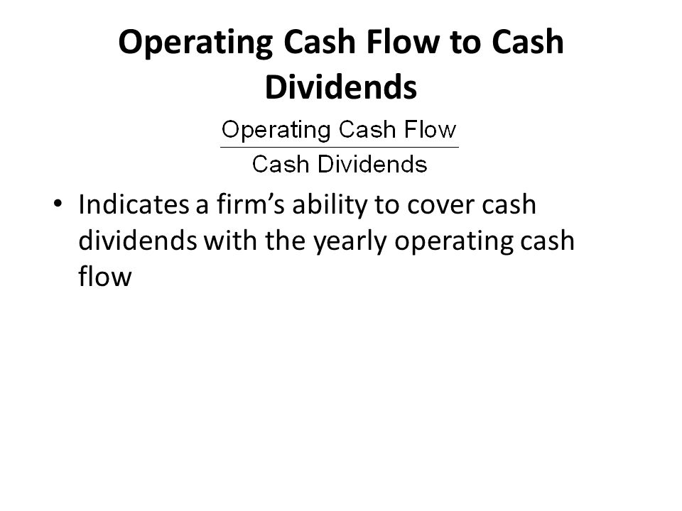 Operating Cash Flow to Cash Dividends