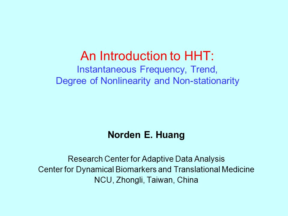 An Introduction to HHT: Instantaneous Frequency, Trend, Degree of Nonlinearity and Non-stationarity
