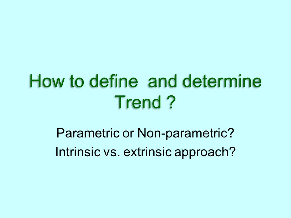 How to define and determine Trend