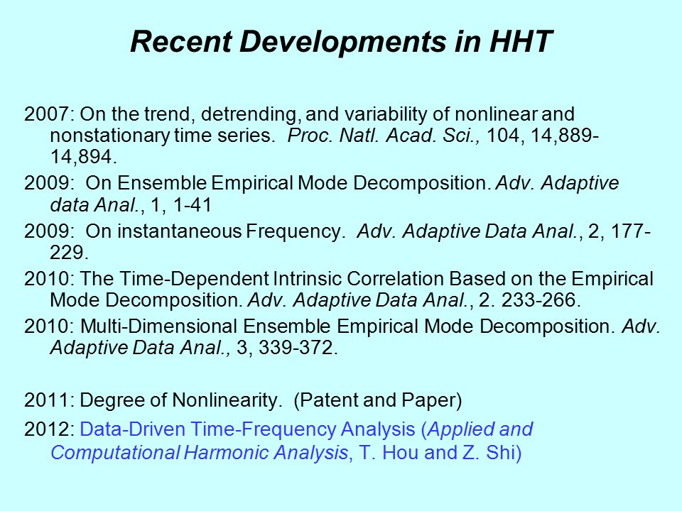 Recent Developments in HHT