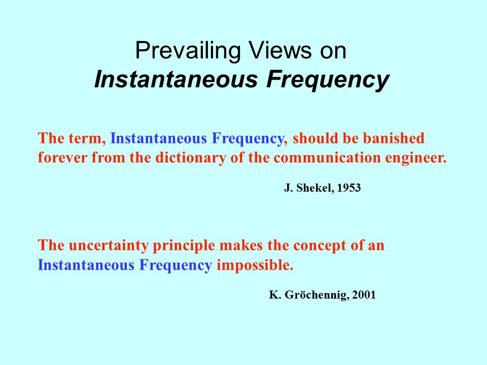 Prevailing Views on Instantaneous Frequency