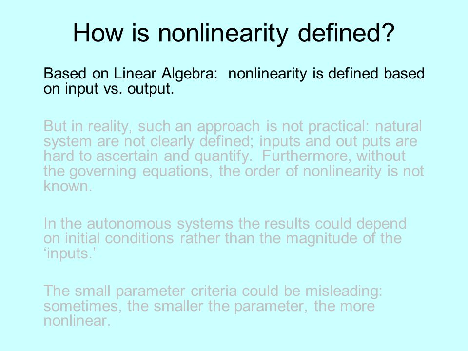 How is nonlinearity defined