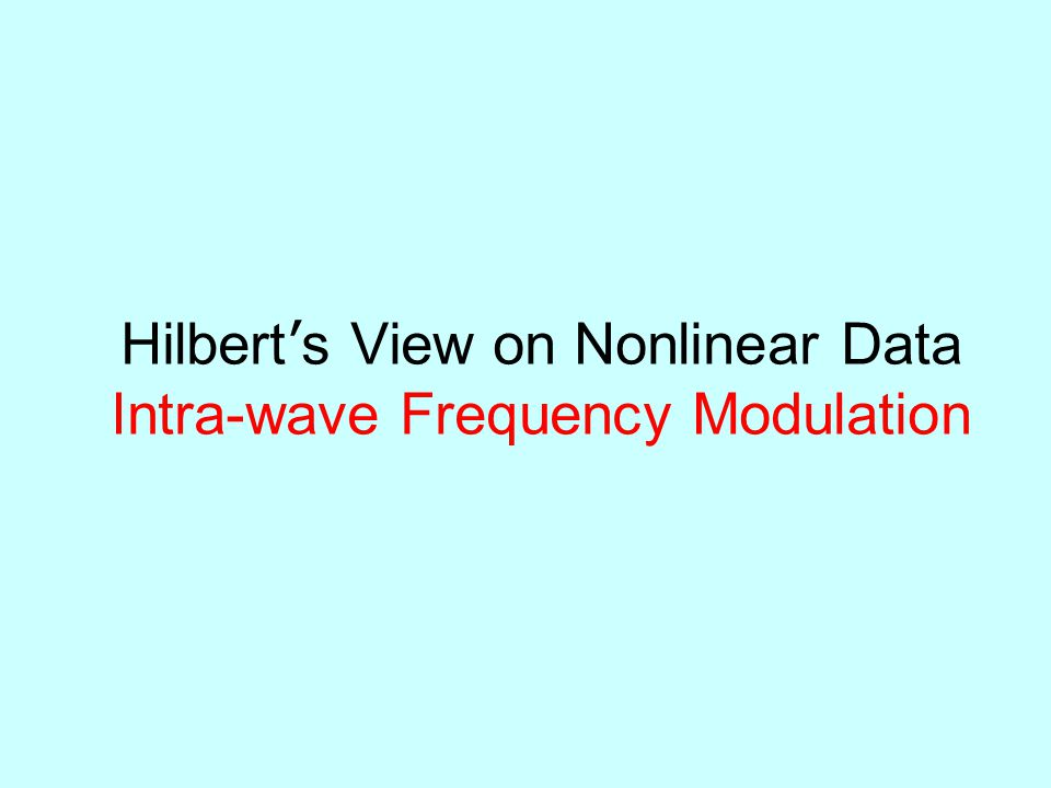 Hilbert's View on Nonlinear Data Intra-wave Frequency Modulation