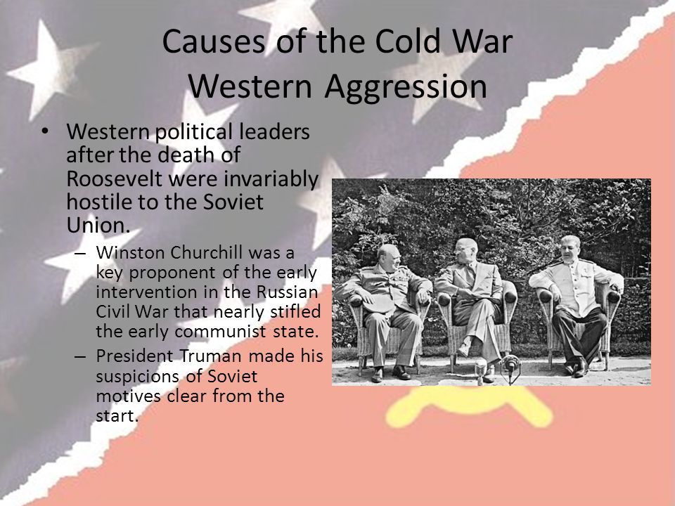 Causes of the Cold War Western Aggression