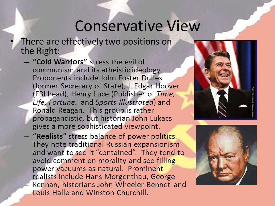 Conservative View There are effectively two positions on the Right: