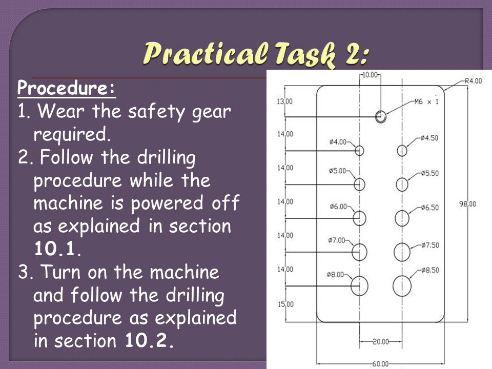 Practical Task 2: Procedure: 1. Wear the safety gear required.
