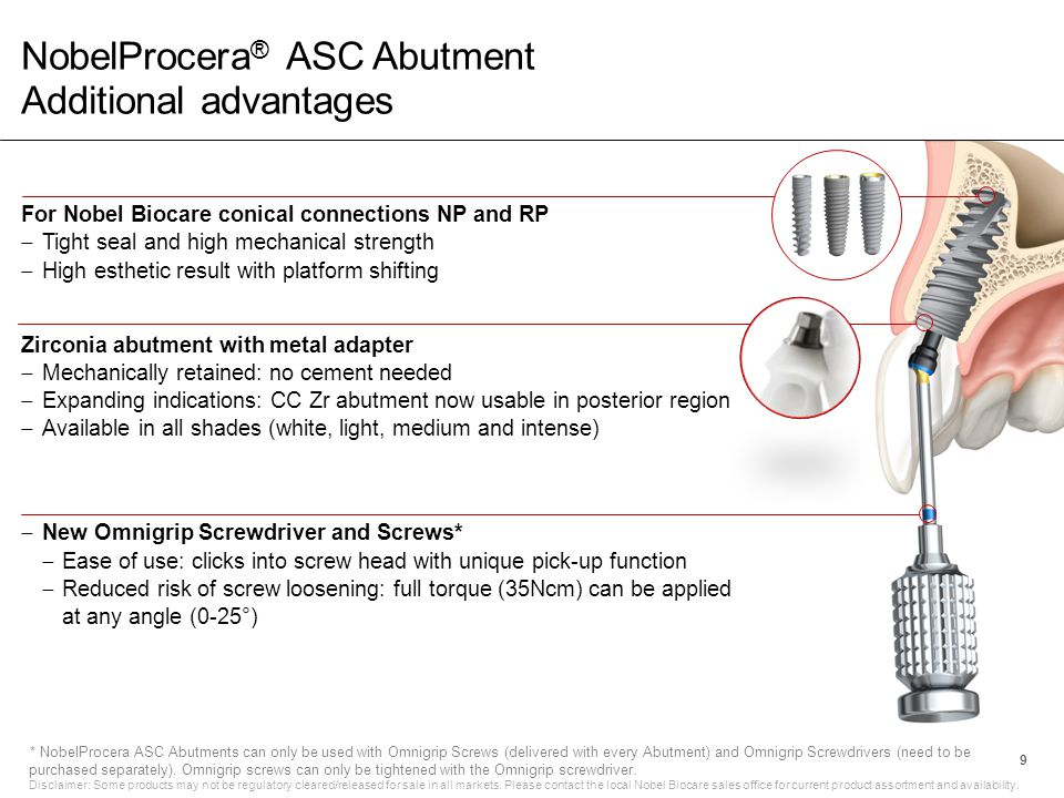 NobelProcera® ASC Abutment Additional advantages