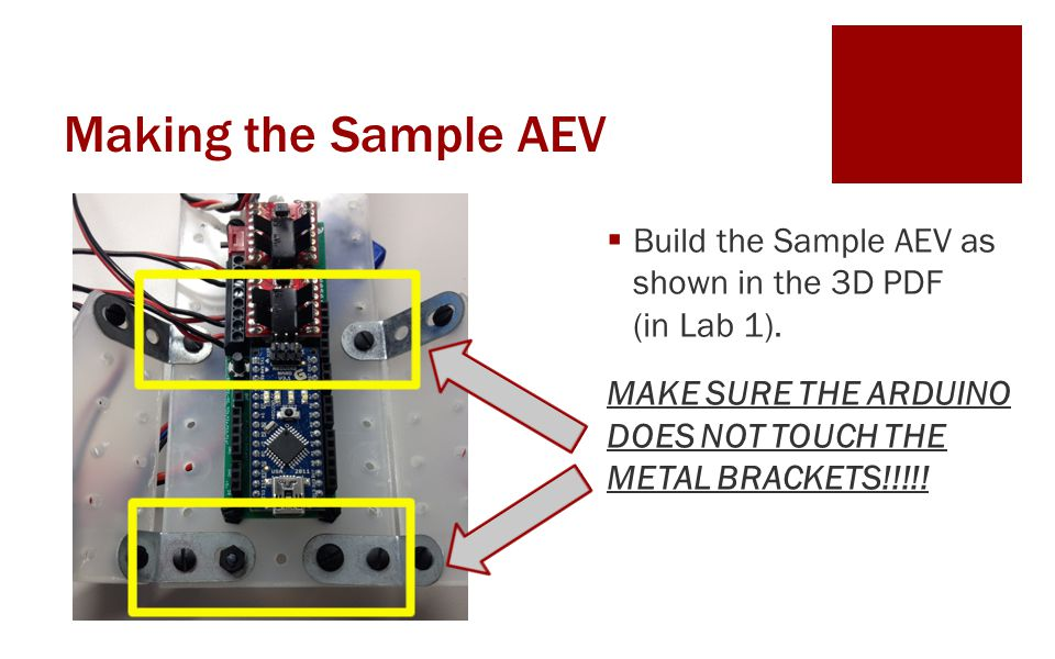 Making the Sample AEV Build the Sample AEV as shown in the 3D PDF (in Lab 1).