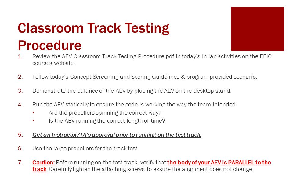 Classroom Track Testing Procedure