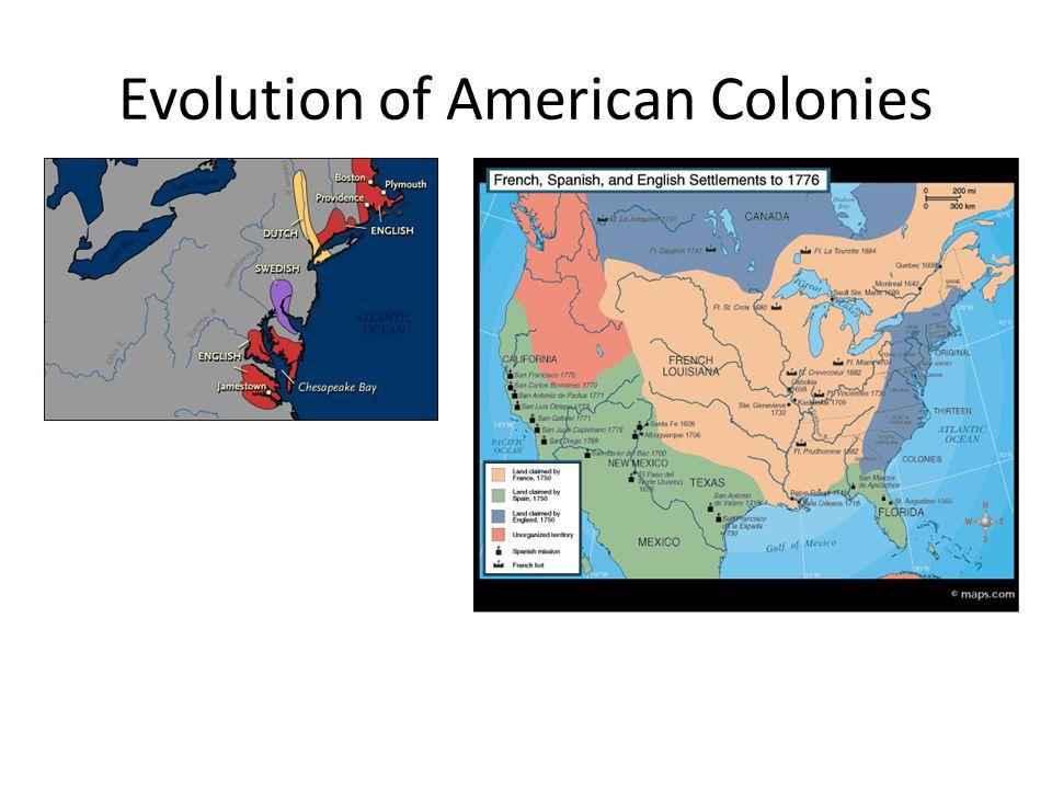 Evolution of American Colonies