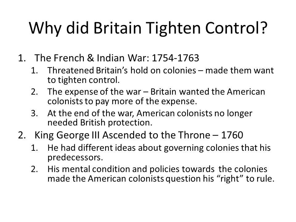 Why did Britain Tighten Control