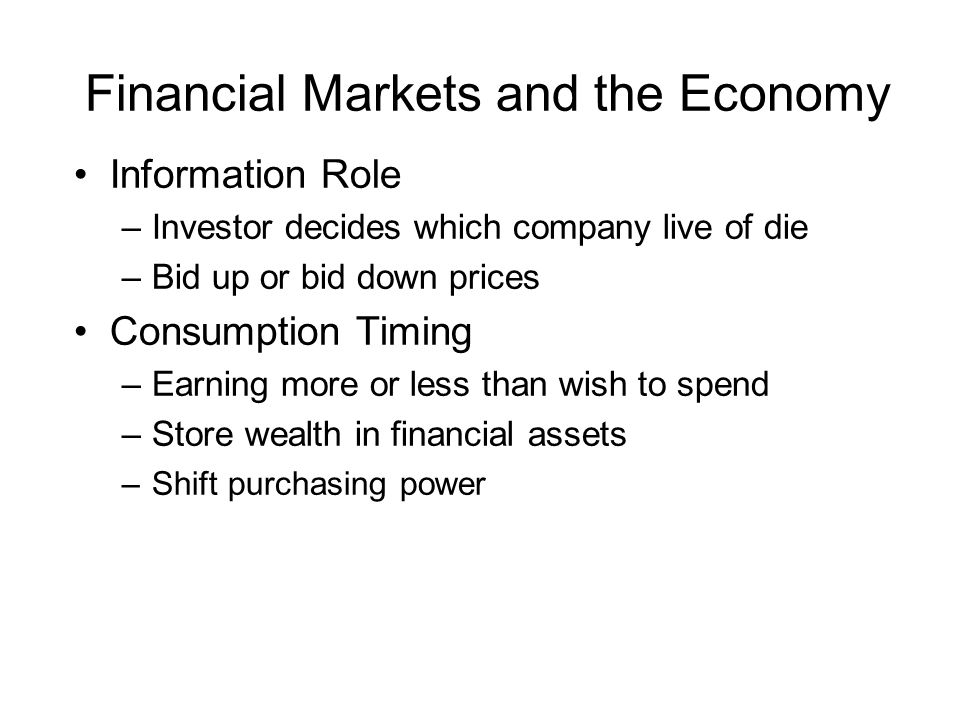 Financial Markets and the Economy