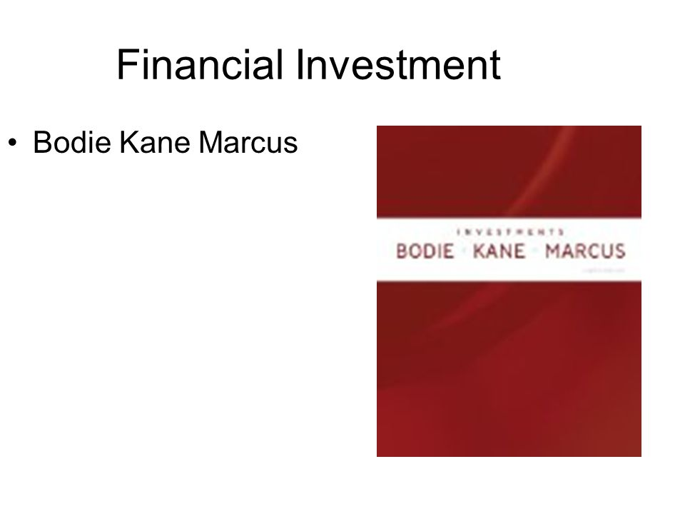 Financial Investment Bodie Kane Marcus