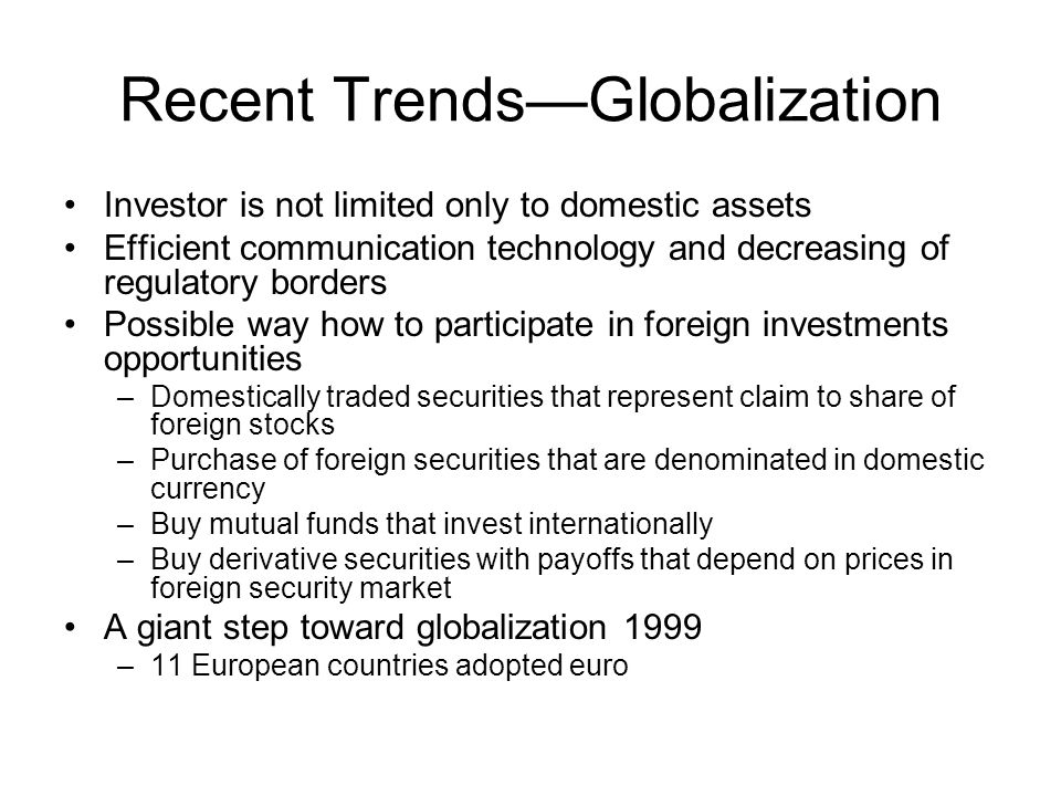 Recent Trends—Globalization