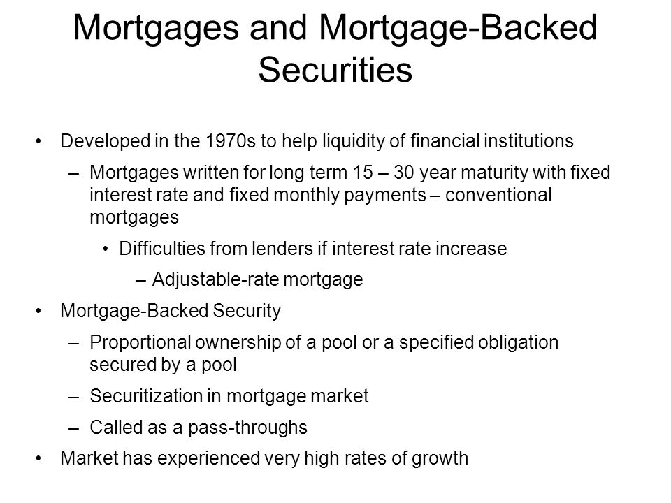 Mortgages and Mortgage-Backed Securities