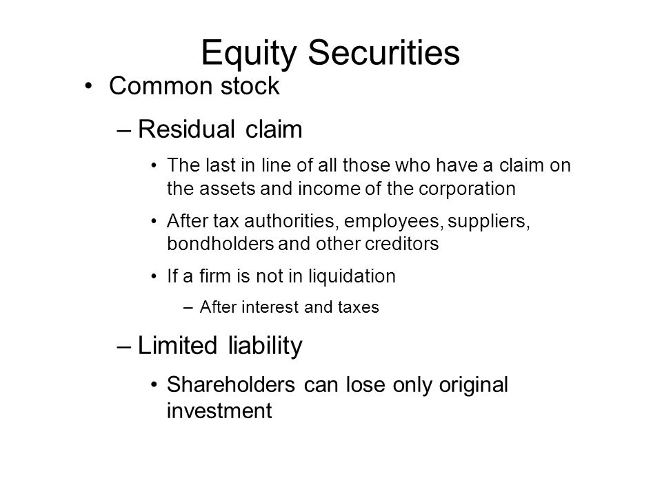 Equity Securities Common stock Residual claim Limited liability