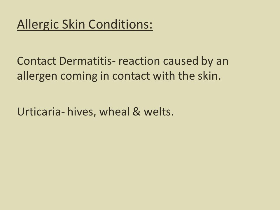 Allergic Skin Conditions: