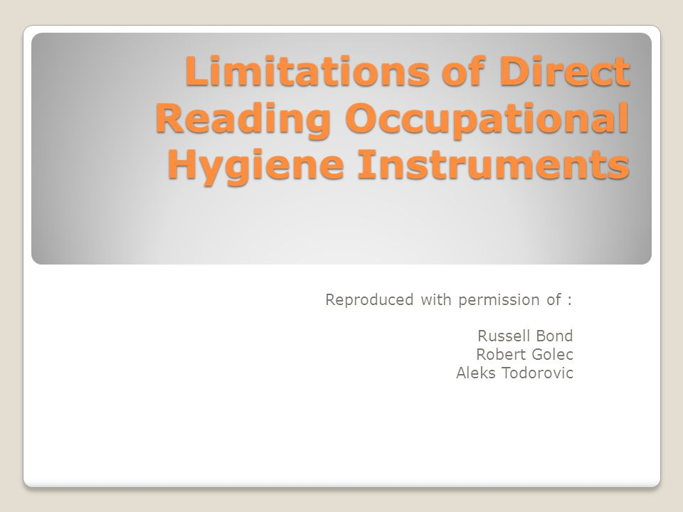 Limitations of Direct Reading Occupational Hygiene Instruments