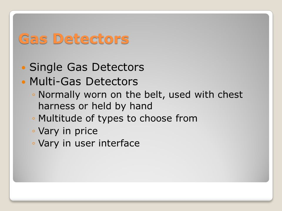 Gas Detectors Single Gas Detectors Multi-Gas Detectors