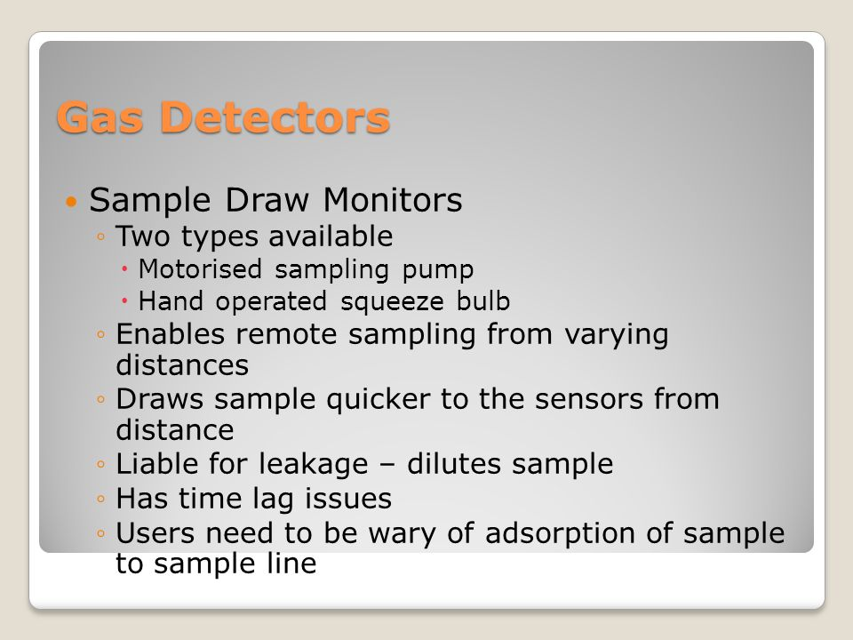 Gas Detectors Sample Draw Monitors Two types available