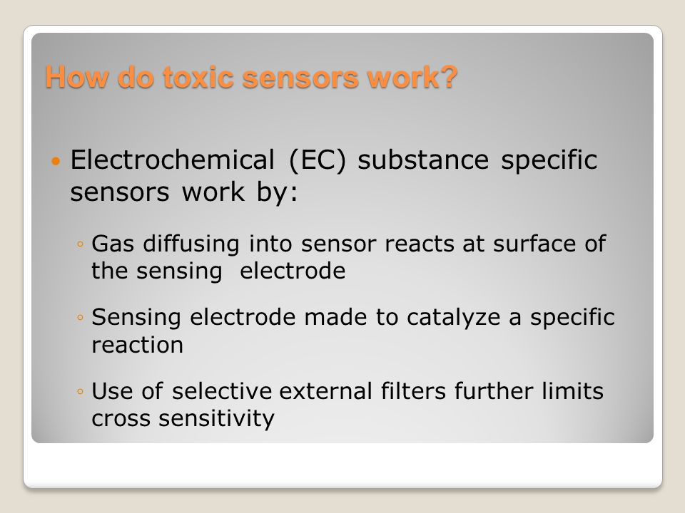 How do toxic sensors work