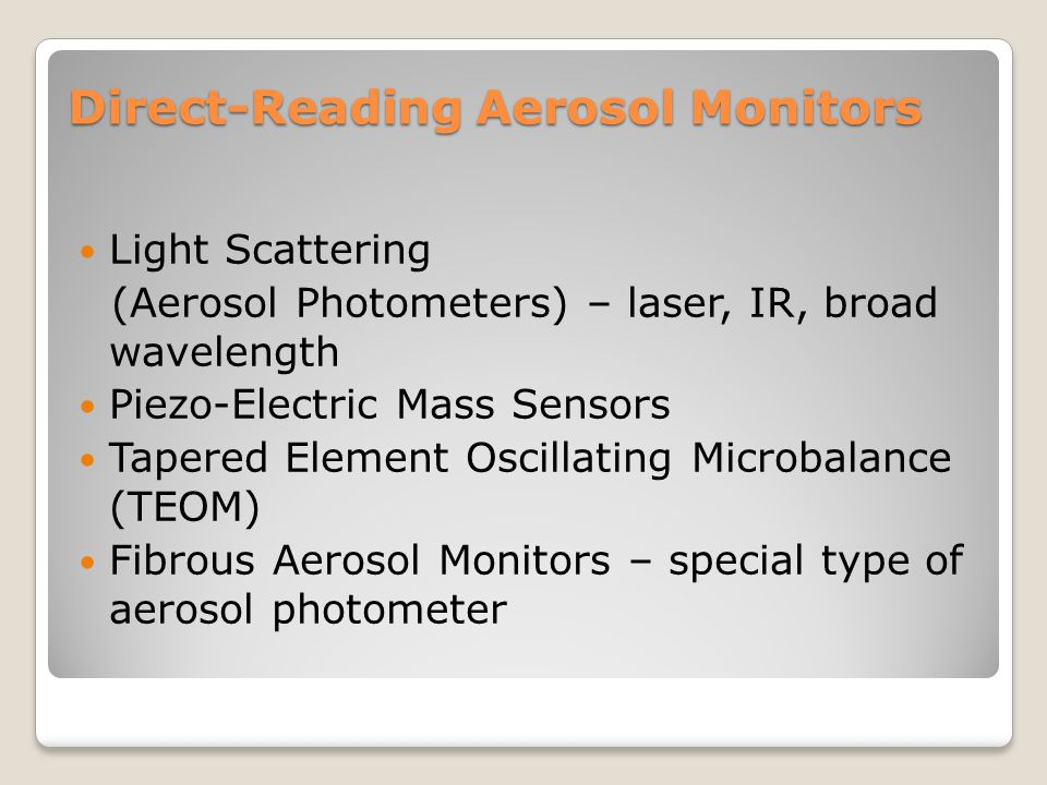 Direct-Reading Aerosol Monitors