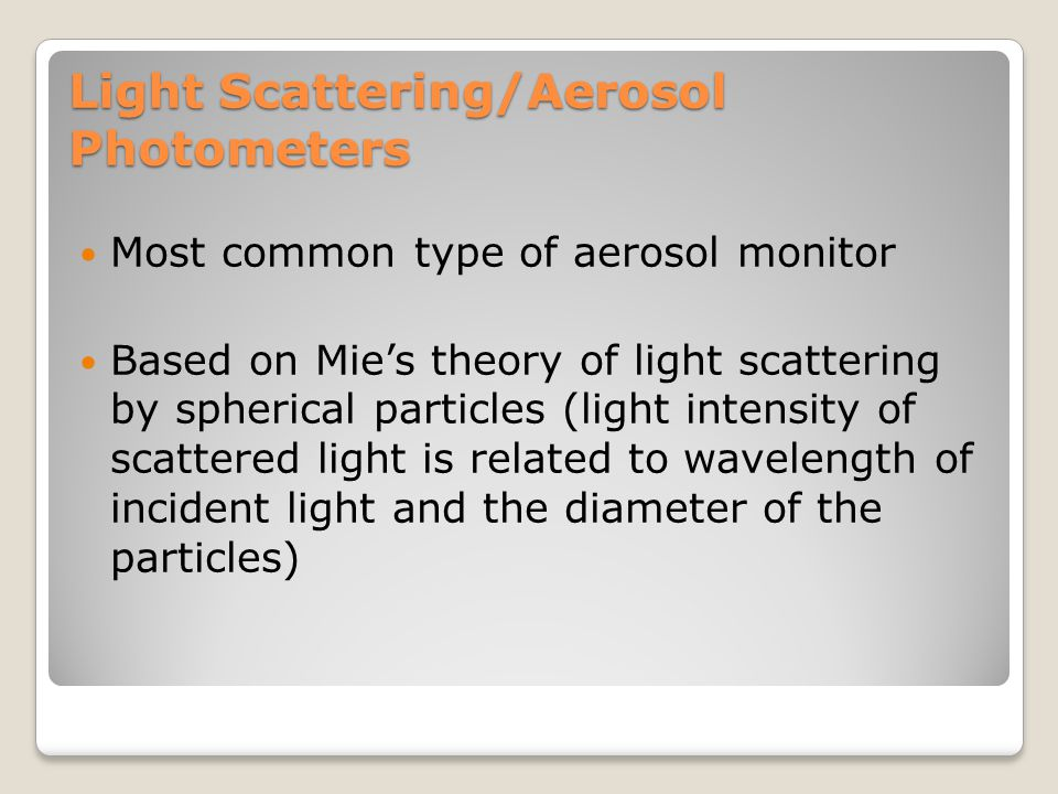 Light Scattering/Aerosol Photometers
