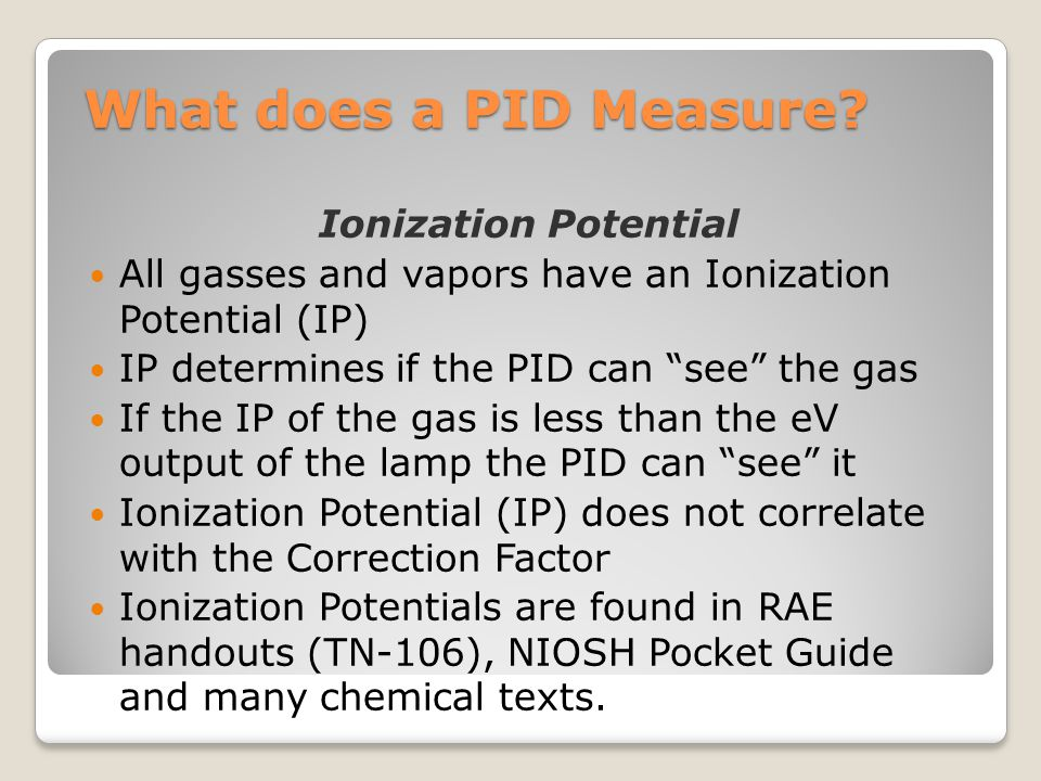What does a PID Measure Ionization Potential