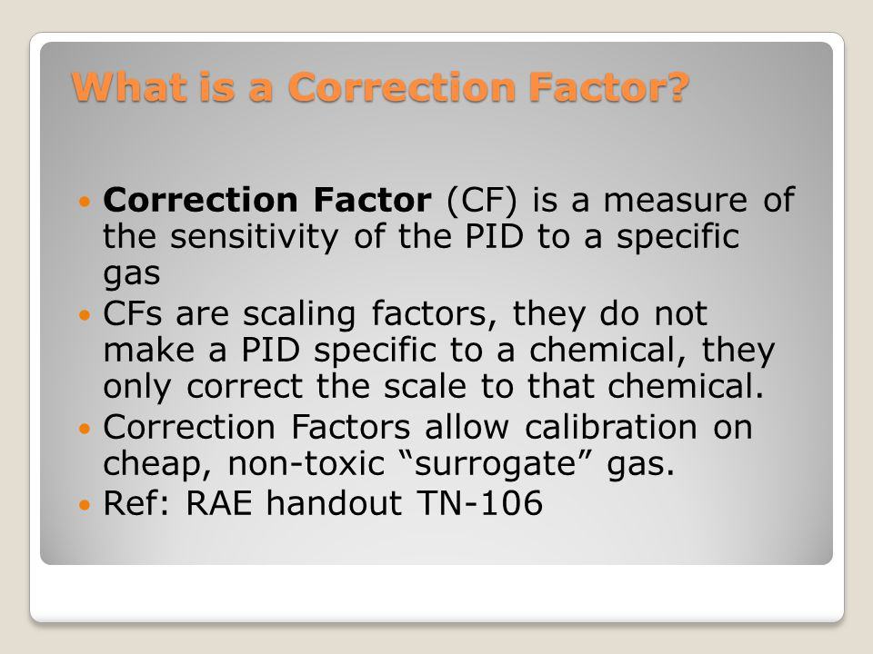 What is a Correction Factor