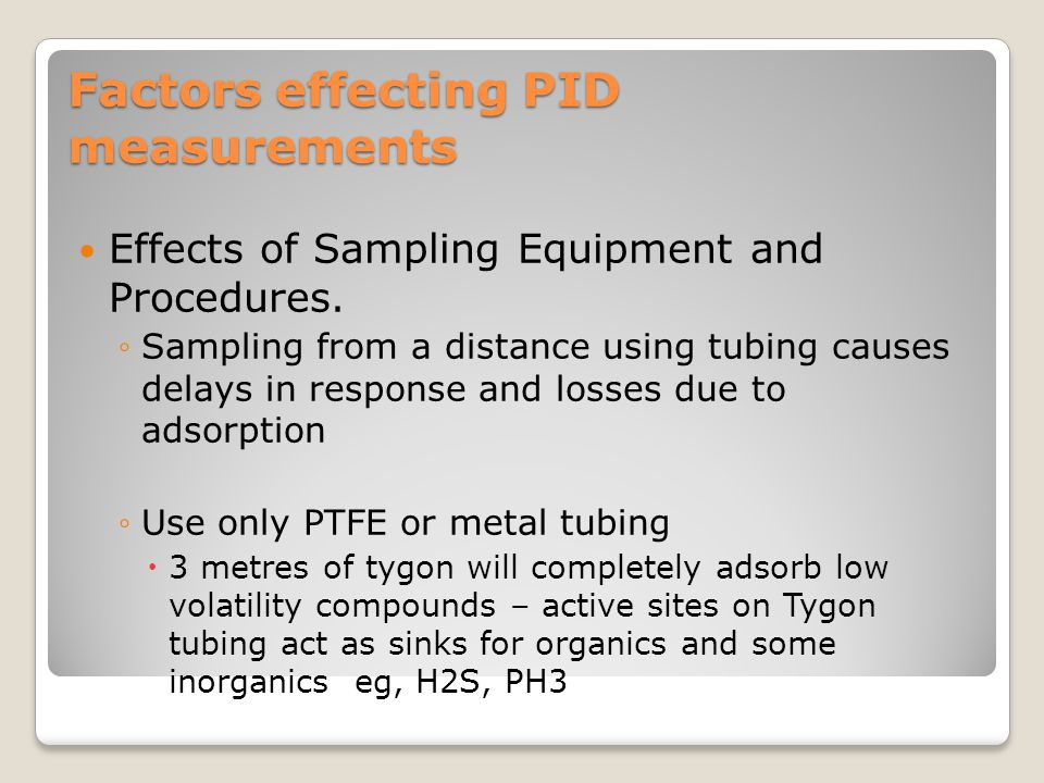 Factors effecting PID measurements