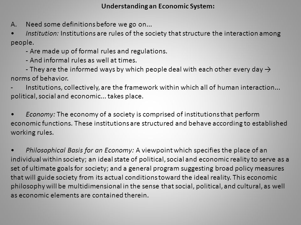 Understanding an Economic System: