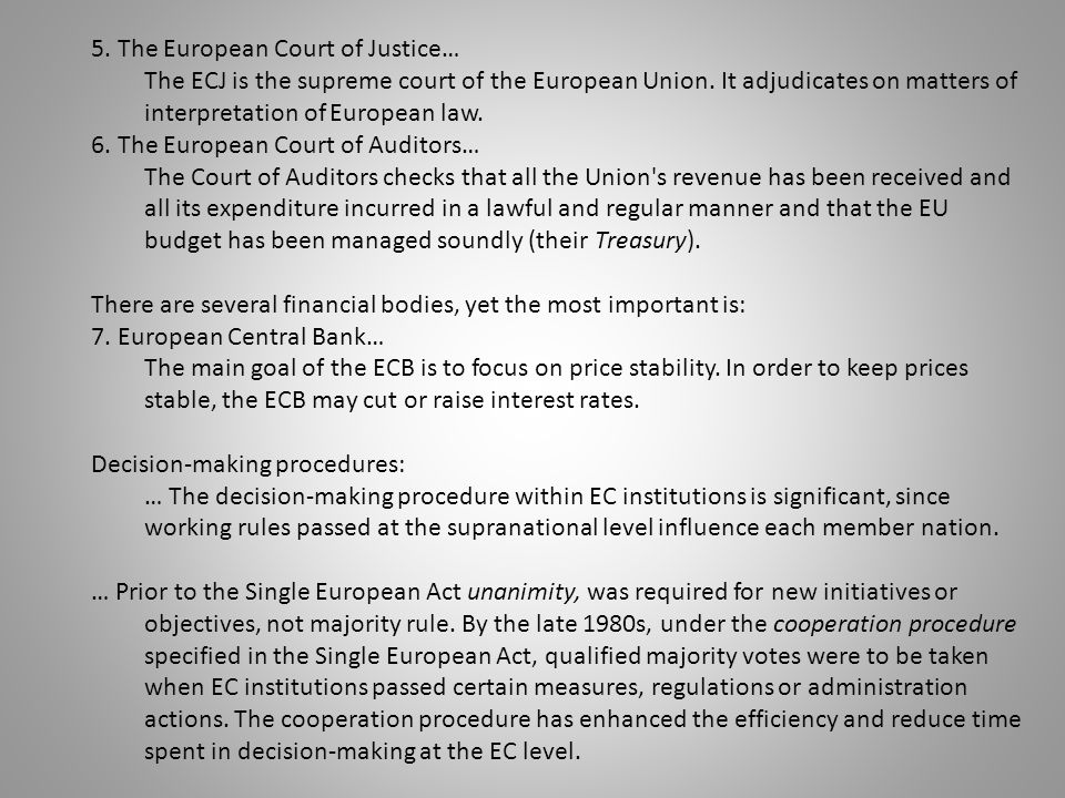 5. The European Court of Justice…