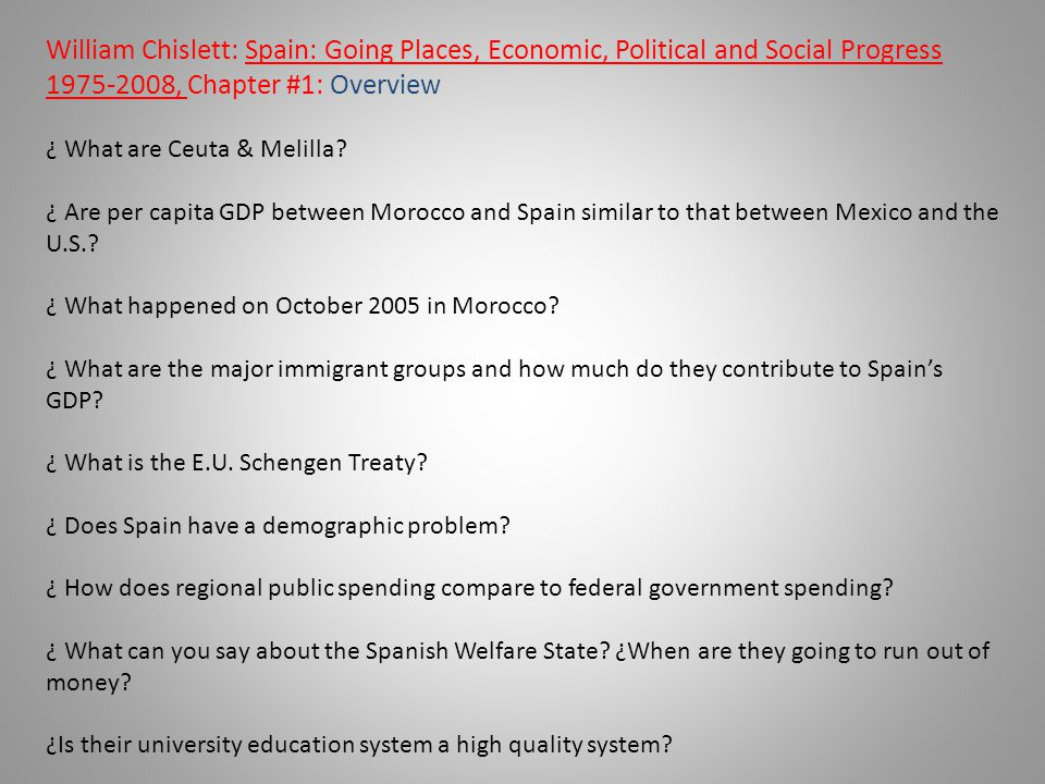 William Chislett: Spain: Going Places, Economic, Political and Social Progress 1975-2008, Chapter #1: Overview