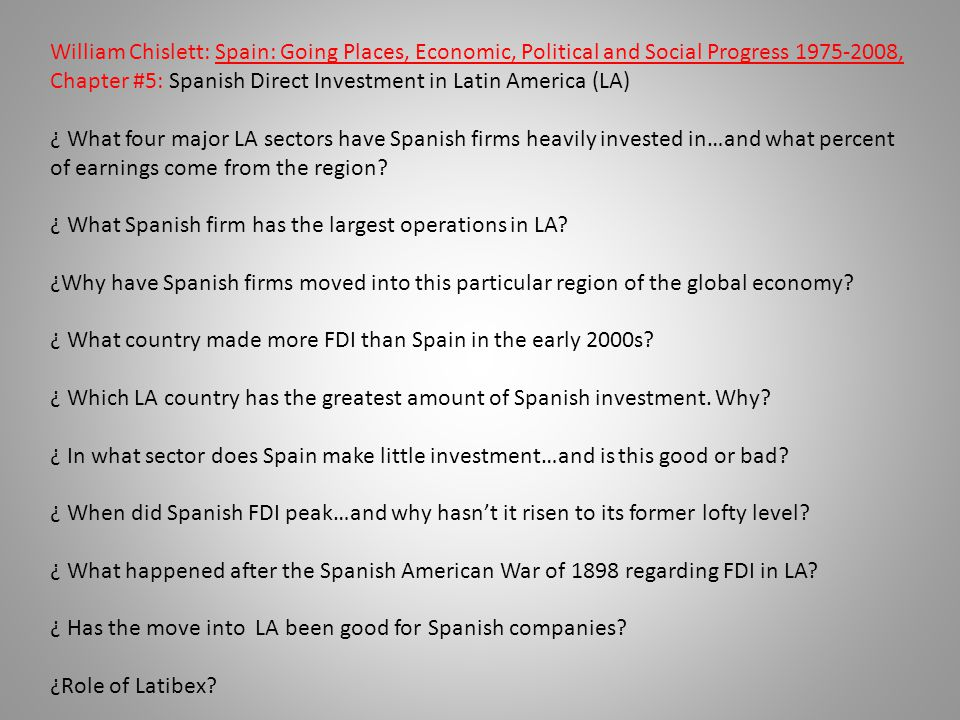 ¿ What Spanish firm has the largest operations in LA