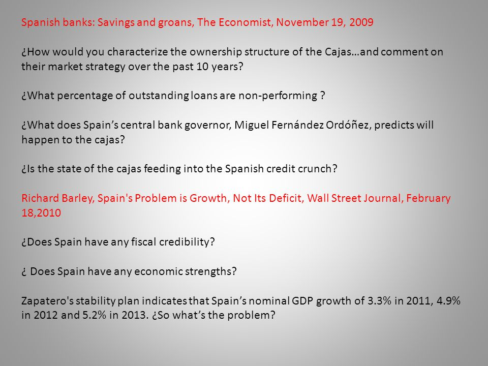 Spanish banks: Savings and groans, The Economist, November 19, 2009