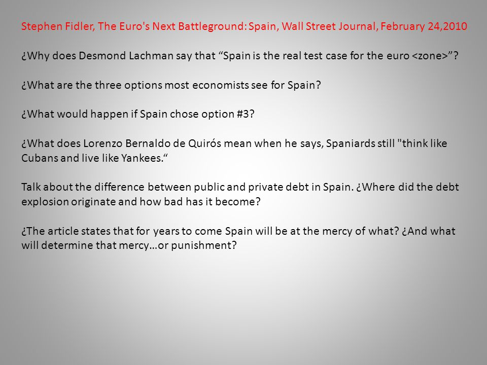 ¿What are the three options most economists see for Spain