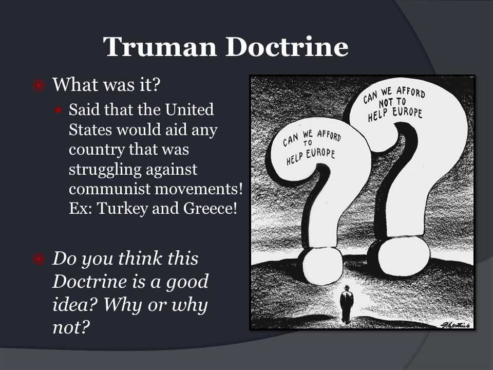 Truman Doctrine What was it