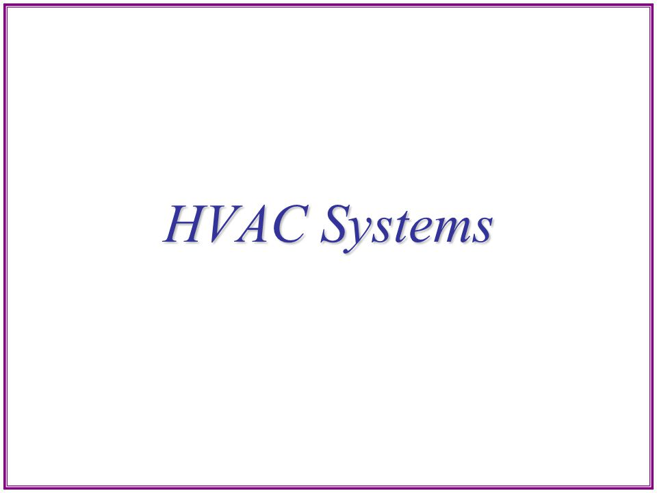 HVAC Systems Directions: