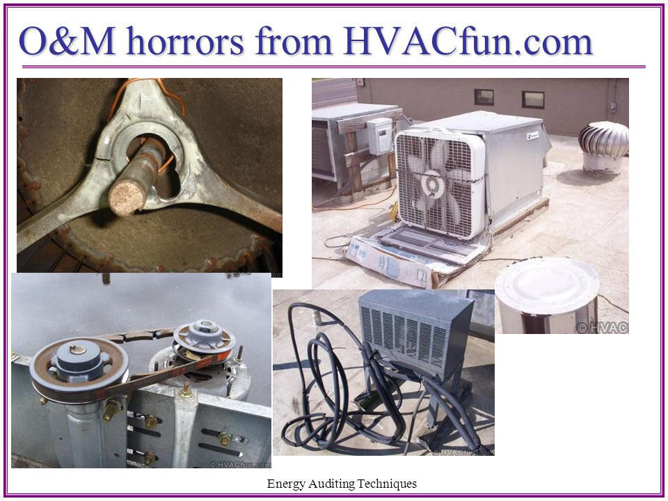 O&M horrors from HVACfun.com