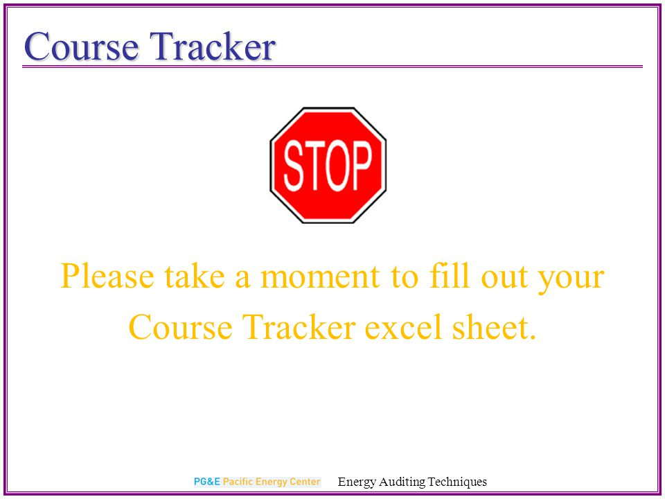 Course Tracker Please take a moment to fill out your