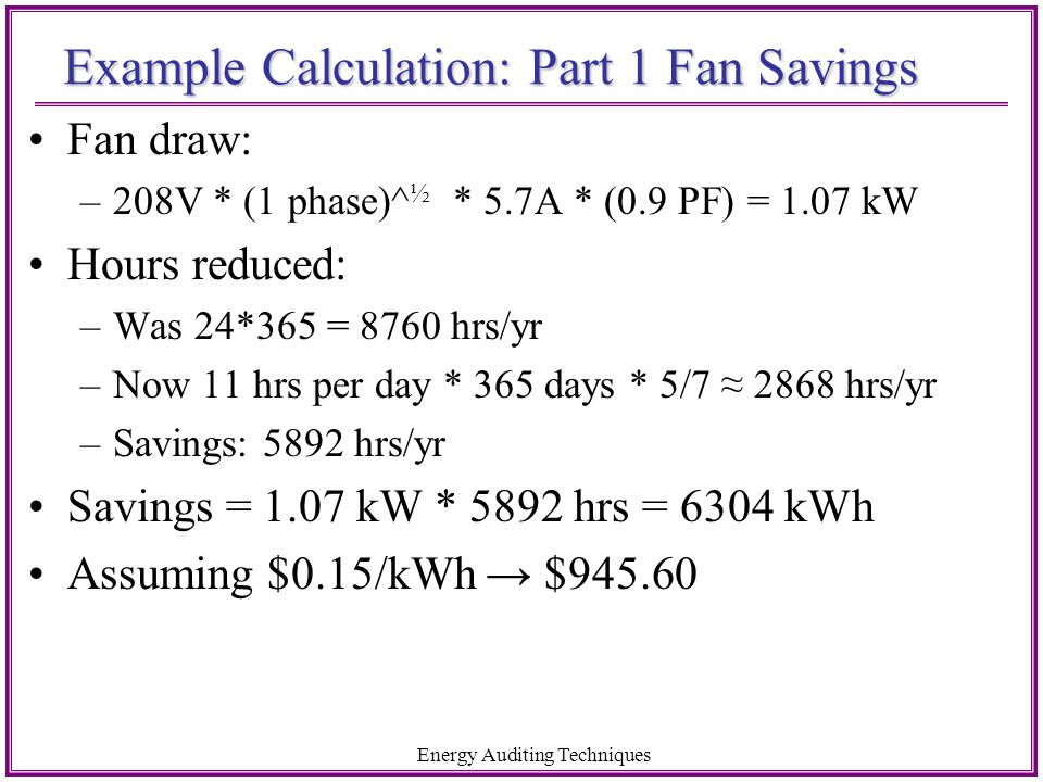 Example Calculation: Part 1 Fan Savings