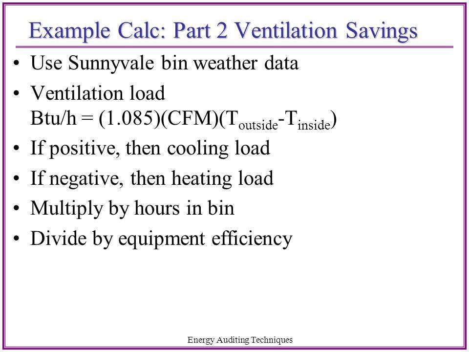 Example Calc: Part 2 Ventilation Savings