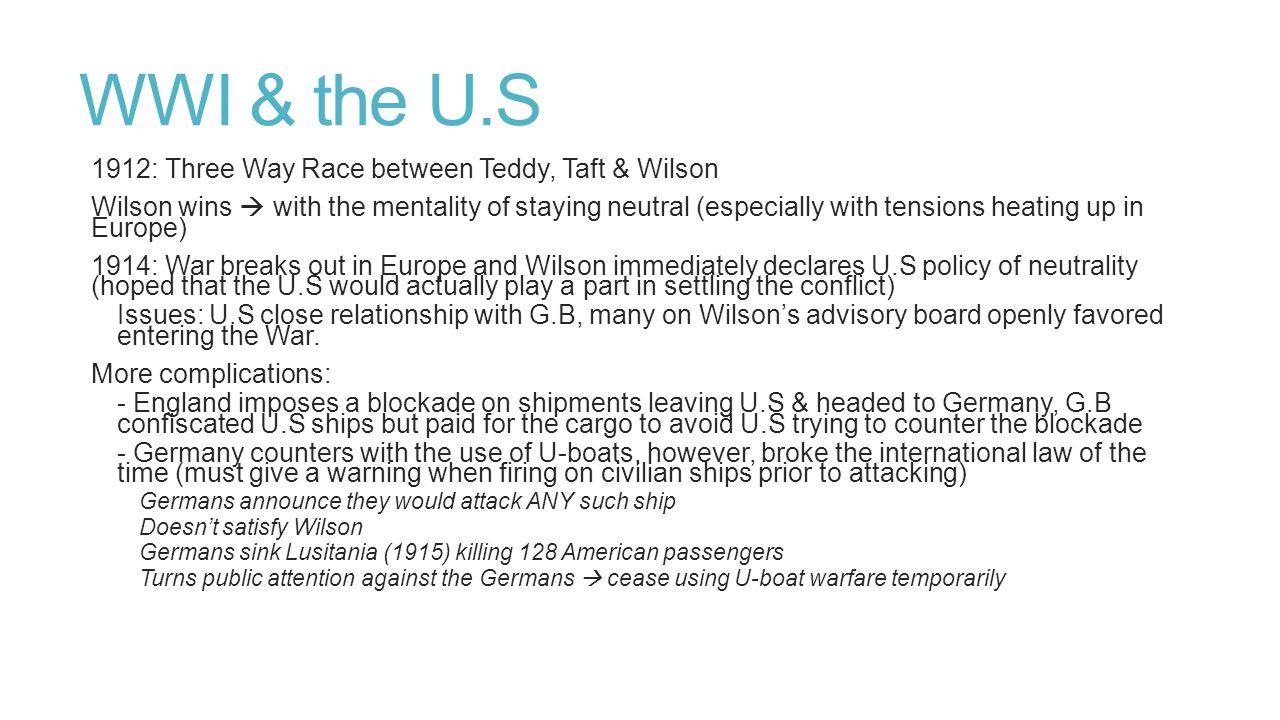 WWI & the U.S 1912: Three Way Race between Teddy, Taft & Wilson