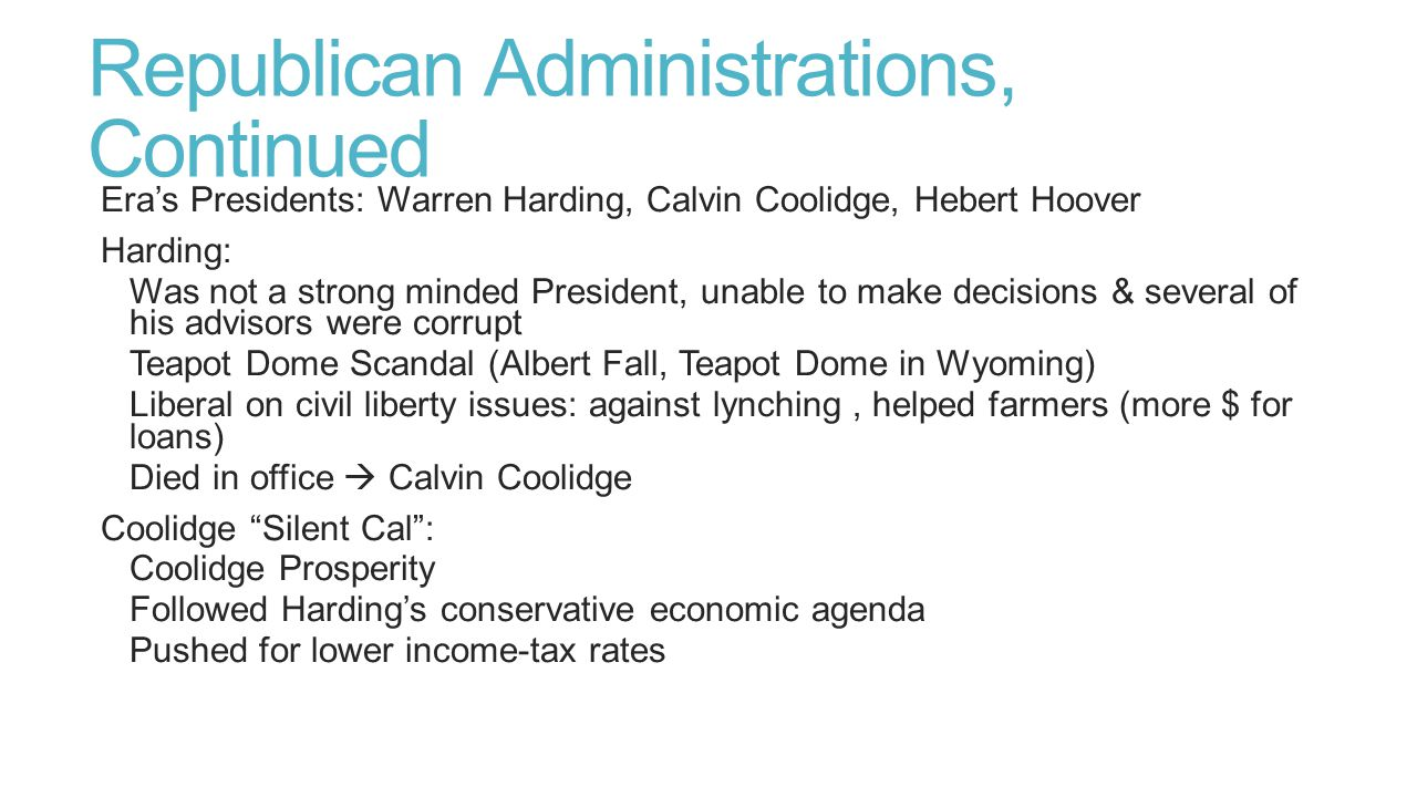 Republican Administrations, Continued