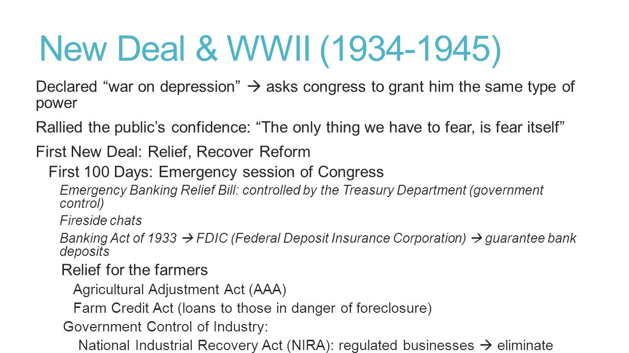 New Deal & WWII (1934-1945) Declared war on depression  asks congress to grant him the same type of power.