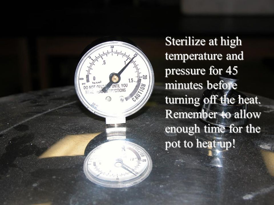 Sterilize at high temperature and pressure for 45 minutes before turning off the heat.