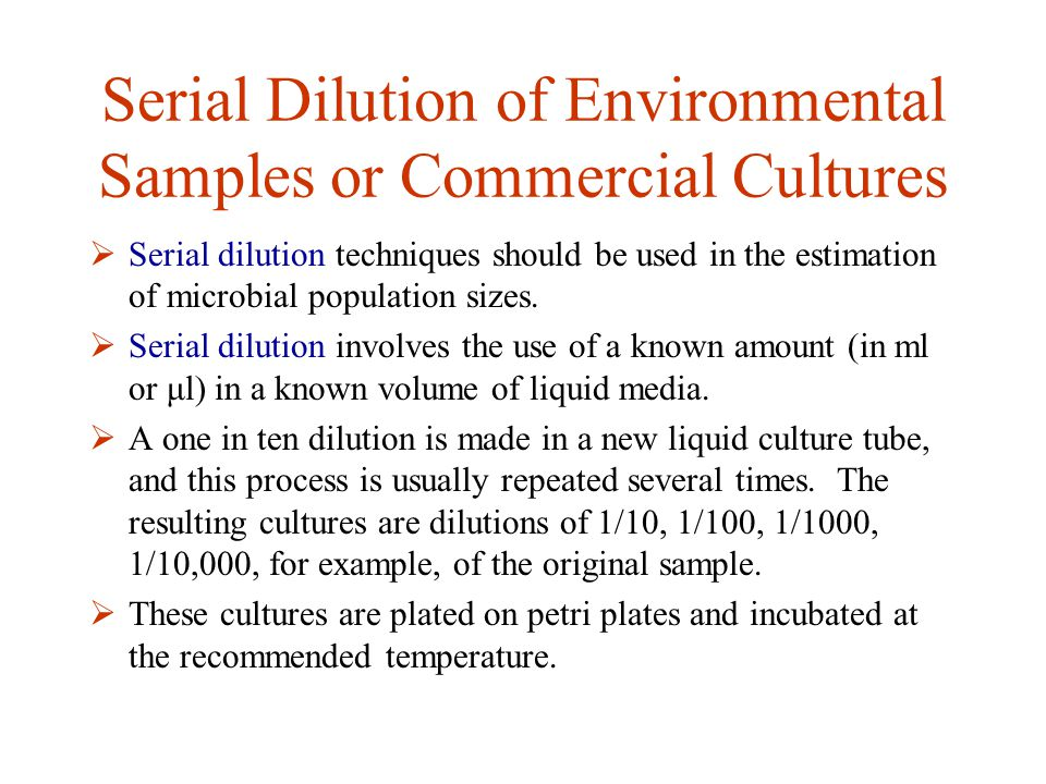 Serial Dilution of Environmental Samples or Commercial Cultures